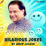 Hilarious Jokes By Anup Jalota songs