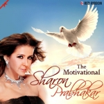 The Motivational - Sharon Prabhakar songs