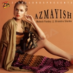 Azmayish songs