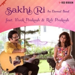 Sakhi Ri - An Eternal Bond songs