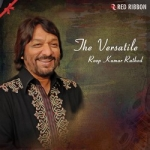 The Versatile - Roop Kumar Rathod songs