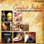 Greatest Indies - Celebrating World Music Day songs