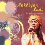 Ankhiyan Ladi songs