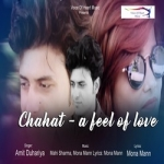 Chahat - A Feel Of Love
