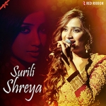 Surili Shreya songs