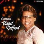 Celebrating Vinod Rathod songs