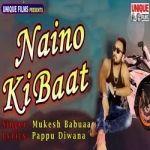 Naino Ki Baat songs