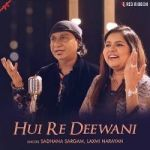 Hui Re Deewani songs