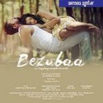 Bezubaa songs