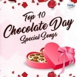 Top 10 Chocolate Day Special Songs
