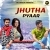 Listen to Jhutha Pyaar from Jhutha Pyaar