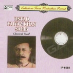 Ustad Faiyaz Khan songs
