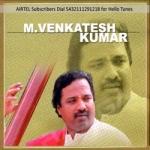 M. Venkatesh Kumar songs