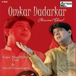 Classical Vocal - Omkar Dadarkar songs
