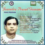 Classic Collection Jnanendra Prasad Goswami - Vol 1 songs