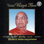 Ustad Vilayat Khan Tribute From Megaphone songs