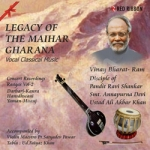 Legacy Of The Maihar Gharana - Vol 2 songs