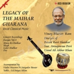 Legacy Of The Maihar Gharana - Vol 3 songs