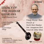 Legacy Of The Maihar Gharana - Vol 5 songs