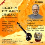Legacy Of The Maihar Gharana - Vol 6 songs