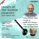 Legacy Of The Maihar Gharana - Vol 11 songs