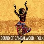 Sound of Sandalwood - Folk songs