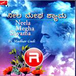 Neela Megha Shyama songs