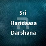 Sri Haridaasa Darshana songs