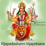Vijayadashami Vijayotsava songs