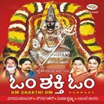 Om Shakthi Om songs