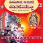 Lokodaaraka Chikkarasinakere Basavanna songs