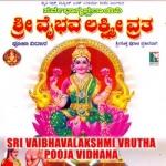 Sri Vaibhavalakshmi Vrata - Pooja Vidhana songs