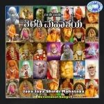 Jaya Jaya Shirdi Mahasaya songs