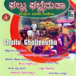 Ghallu Ghallenutha songs