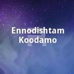 Ennodishtam Koodamo songs