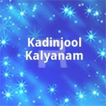 Kadinjool Kalyanam songs