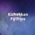 Kizhakkan Pathrose songs