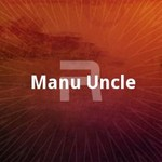 Manu Uncle songs