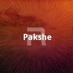 Pakshe songs