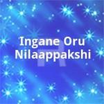 Ingane Oru Nilaappakshi songs