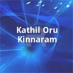 Kathil Oru Kinnaram songs