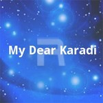 My Dear Karadi songs