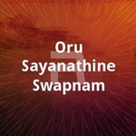 Oru Sayanathine Swapnam songs