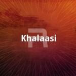 Khalaasi songs