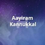 Aayiram Kannukkal songs