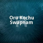 Oru Kochu Swapnam songs