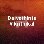 Daivathinte Vikrithikal songs
