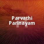 Parvathi Parinayam songs