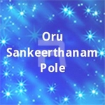 Oru Sankeerthanam Pole songs