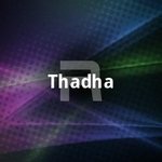 Thadha songs